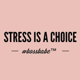 stress is a choice.jpg